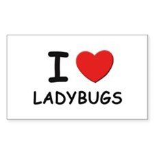 I love ladybugs Rectangle Decal