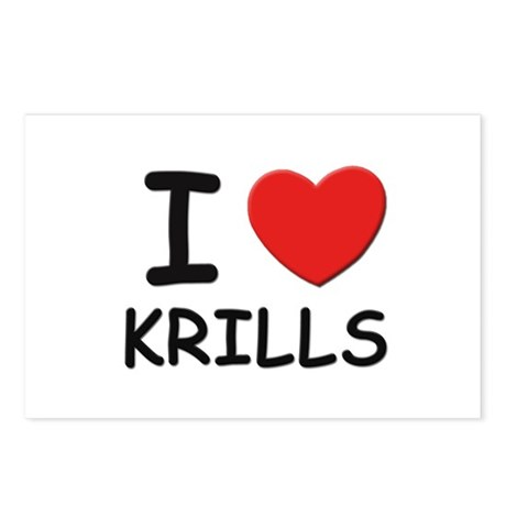 I love krills Postcards (Package of 8)