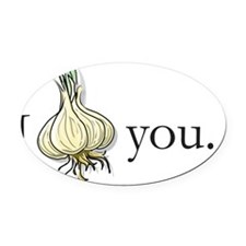 I GarlicHeart You Oval Car Magnet