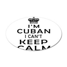I Am Cuban I Can Not Keep Calm Wall Decal