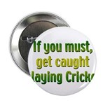 Cricket Button
