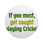 Cricket Ornament (Round)