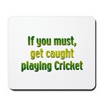 Cricket Mousepad