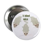 """3 Blind Mice"" 2.25"" Button (100 pack)"