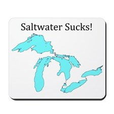 Saltwater Sucks2 Mousepad
