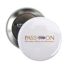 Pass It On More Than A Movie.. Button
