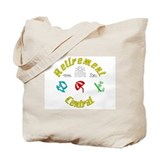Retirement Central Tote Bag