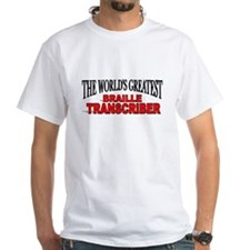 """The World's Greatest Braille Transcriber"" Shirt"