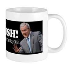Blame Everything On Bush Mug
