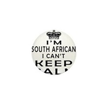 I Am South African I Can Not Keep Calm Mini Button