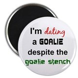 I'm Dating a Goalie Magnet