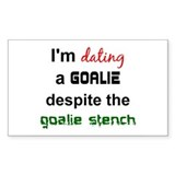 I'm Dating a Goalie Rectangle Decal