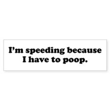 I'm speeding Bumper Car Sticker