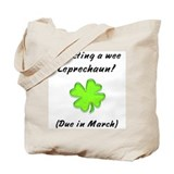 leprechaun baby due in march Tote Bag