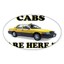 cabs are here-2 Decal