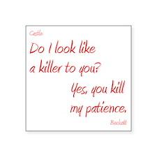 """CASTLE kill my patience shi Square Sticker 3"""" x 3"""""""