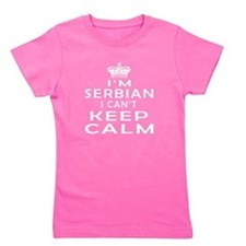 I Am Serbian I Can Not Keep Calm Girl's Tee