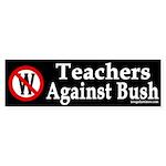 Teachers Against Bush (Bumper Sticker)