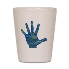 Hand Affirmations Shot Glass
