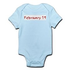 """""""February 19"""" printed on a Infant Bodysuit"""