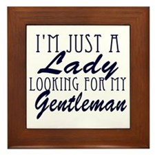 Im just a Lady looking for my Gentlema Framed Tile