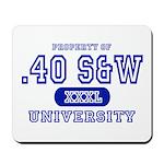 .40 S&W University Mousepad