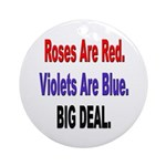 Roses are Red Anti-Valentine Ornament (Round)