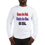 Roses are Red Anti-Valentine Long Sleeve T-Shirt