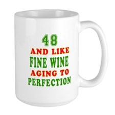 Funny 48 And Like Fine Wine Birthday Mug
