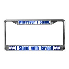 Wherever I stand! License Plate Frame