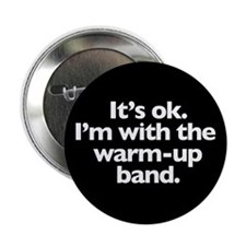 Warm-up Band Button (100 pack)
