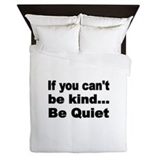 If you cant be kind Queen Duvet