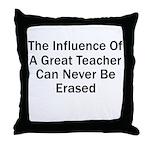 Influence of a Great Teacher Throw Pillow