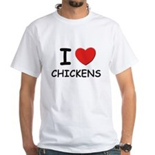 I love chickens Shirt