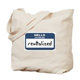 Feeling revitalized Tote Bag