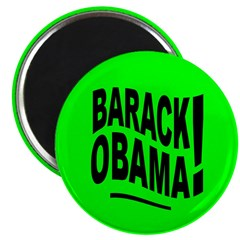 Barack Obama! Lime Green Magnet