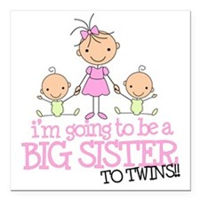 """big sister to be to twin Square Car Magnet 3"""" x 3"""""""