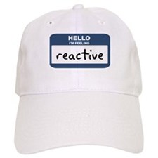 Feeling reactive Baseball Cap