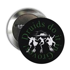 "Druids Do It 2.25"" Button (10 pack)"