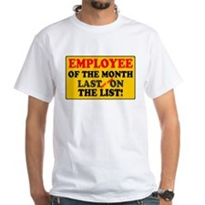 YELLOW SIGN - EMPLOYEE OF THE MONTH T-Shirt