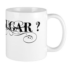 GOT SUGAR? inked text Mug