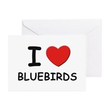 I love bluebirds Greeting Cards (Pk of 10)