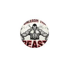Unleash The Beast Mini Button