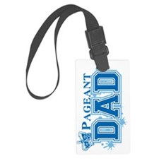 Pageant_dadsig Luggage Tag