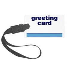 Generic-Greeting-Card Luggage Tag