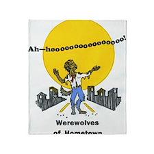 werewolves of hometown Throw Blanket