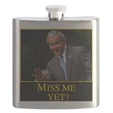 Miss Me Yet GW Bush Flask
