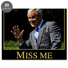 Miss Me Yet GW Bush 1 Puzzle