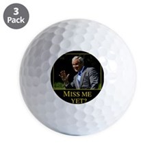 Miss Me Yet GW Bush 1 Golf Ball