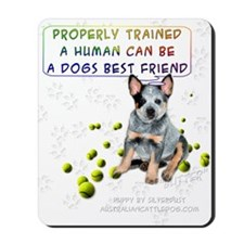 Properly Trained Puppy Mousepad